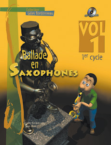 Ballade en saxophones 1er cycle vol 1