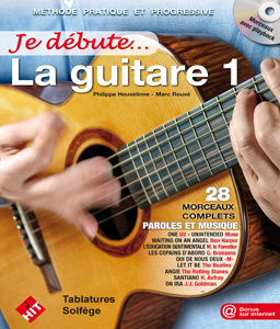 Je débute la guitare + CD (nouvelle version)