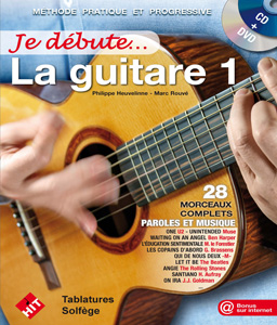 Je débute la guitare + CD et DVD (nouvelle version)