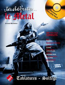 Je débute le Metal + CD