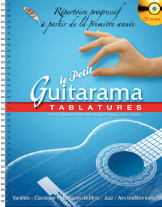 Le Petit Guitarama TABLATURES