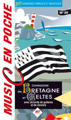 Music en poche Chansons de Bretagne et Celtes
