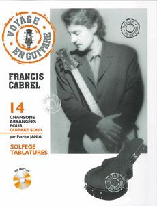 Voyage en guitare Francis Cabrel