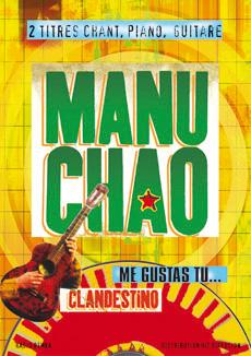 Petit format 2 titres : Clandestino et Me gustas tu