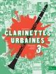 Clarinettes Urbaines vol.3