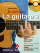Je débute la guitare vol 2