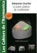 Les Cahiers de l'harmonica - Le guide complet de l'altération