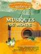 Mes 1res mélodies à la guitare vol.2 - Musiques du monde
