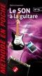 Méthode en poche Le son à la guitare