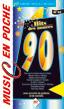 Music en poche Les années 90