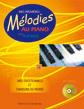 Mes premières mélodies au piano vol 2 : Musiques et chansons du