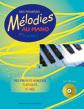 Mes premières mélodies au piano vol 3 : Mes premiers morceaux cl