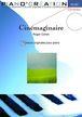 """Piano création vol 1 : """"Cinémaginaire"""""""