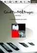"""Piano création vol 3 : """"Courts-métrages"""""""